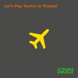 Let's Play Techno In Tiraspol