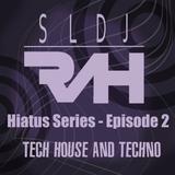 Hiatus Series - Ep 2
