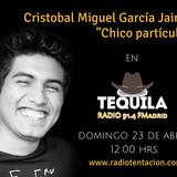 Tequila, Rafa Pulido y seguridad en trenes, Cristobal García  El chico partículas, ciencia