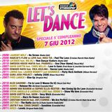 LET'S DANCE - Puntata del 07/06/2012 (SPECIALE 5° COMPLEANNO)