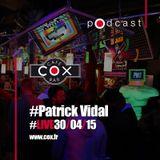 #cox #Patrick Vidal #live #30042015