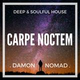 Carpe Noctem   Deep & Soulful House