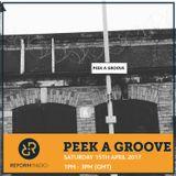 Peek A Groove 15th April 2017