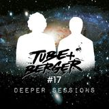 Tube & Berger - Deeper Sessions #017