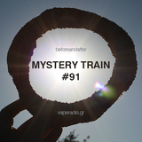 BigSur - Mystery Train #91 (Sep 03 2019) Before and after