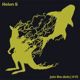 Join The Dots #15 // Helen S