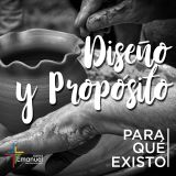 """""""Diseño y Propósito"""" - Pastor Daniel Tejada"""