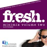 FRESH Volume 2 by DJ ChrisMyk