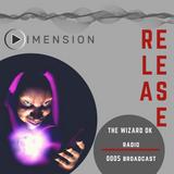 THE WIZARD DJ - radio 0005 broadcast