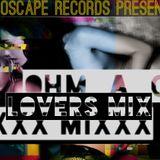 OHM_A_GA - ( DJ Jamie Starr ) XXX LOVERS MIXXX - Echoscape Records 2013