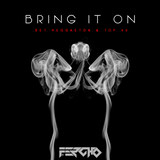 Bring It On (Reggaeton & Top 40 Set)