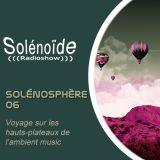 Solénoïde - Solénosphère 06 avec Moritz Von Oswald, Davwuh, Brume, Ben Frost, Clubroot, Ian Boddy,..