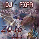 DJ Fifa Vocal Trance vol 1