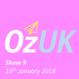 OzUK - Show 9 on Wired Radio @ Goldsmiths (16th January 2018)