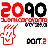 GRAVY DJ SET 2090 part. 2