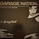 ~Mikee B @ Garage Nation - The Spring Ball~