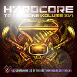 Hardcore To The Bone Vol_XVI-Mix