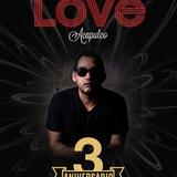 Love Acapulco 3er Aniversario Dic 2015