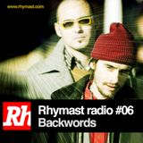 RhymastRadio #06 - Backwords