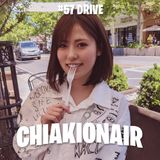 CHIAKI ON AIR #57 - DRIVE -