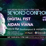 Beyond Control Live- Digital Fist vs Aiden Viana
