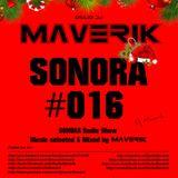 SONORA - Episode #016 - Christmas 2017 - MAVERIK Radio Show