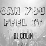 Can You Feel It #Episode38