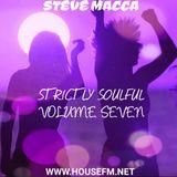 STEVE MACCA'S STRICTLY SOULFUL VOLUME SEVEN