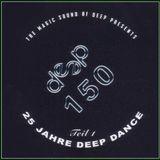 Deep Dance vol 150 [2015] 25 Jahre Deep Dance Teil I