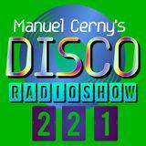 Manuel Cerny's DISCO Radioshow (221) - Hola FM Radio Fuerteventura