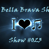 It's The Bella Brava Show!  Show #023 - There's Only One Way To Rock!