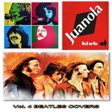 """JUANOLA KLUB Vol. 4 """"Beatles Covers"""""""