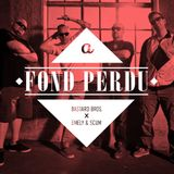 A FONT PERDU feat SCUM&EMELY-BASTARD BROS