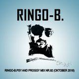 Ringo-B.Psy and Proggy Mix Nr.92(Oktober2018)