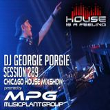 DJGeorgie Porgie  MPG Radio Mixshow Session 289