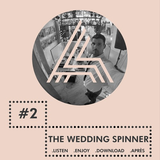 THE WEDDING SPINNER HOUSE OF APRES MASHUP