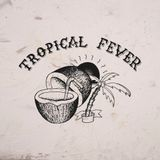 Tropical Fever #1 - Caribbean Time