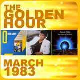 GOLDEN HOUR : MARCH 1983