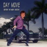 Day Move (Before The Night Groove) -Tributes Version 7