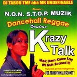 Non Stop Muzik - Dancehall Reggae Volume K (DJ Mix by Tabou TMF)
