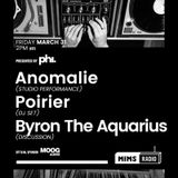 MIMS Radio Session #005 - Byron The Aquarius, Poirier, Anomalie