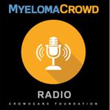 Myeloma Crowd Radio: Frank Zhan, PhD and Yogesh Jethava, MD, University of Iowa