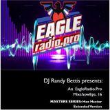 DJ Randy Bettis presents: Masters Series ft. Hex Hector