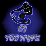 TooHypE Chicago's Influence Mixx Part 4