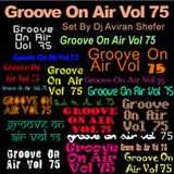 Groove On Air Vol 75