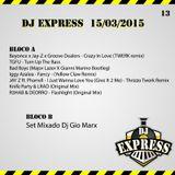 DJ Express - Programa #13 - 15/03/2015