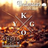 DJ ANDES Presents EMPORIO Undersun X Tribute KYGO