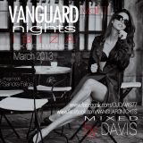 VANGUARD NIGHTS IBIZA EXPERIENCE VOL.1 - MIXED BY DAVIS (MARCH 2013)
