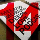 Melanie Morena DEEPN LOVE Podcast 14