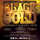 Black Gold Live Feat DJ Monalisa - 8/10/17